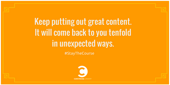 Jay_Baer_on_Twitter___Keep_putting_out_great__content._It_will_come_back_to_you_tenfold_in_unexpected_ways.__StayTheCourse_http___t.co_kekAGWew2e_-3
